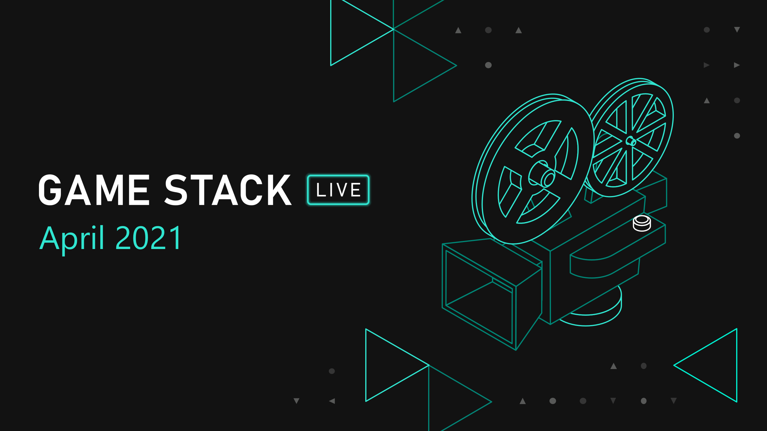 Graphic with the phrase 'Game Stack Live. April 20-21'